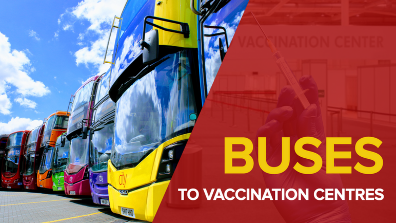 Image reading 'buses to vaccination centres'